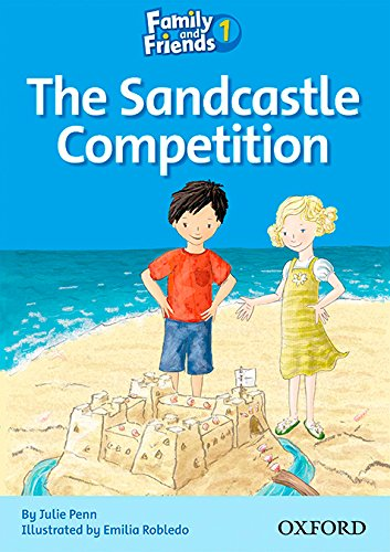 Family and Friends Readers 1: The Sandcastle Competition par Sue Arengo