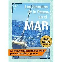 Los Secretos de la Pesca en el Mar - Guía Práctica ��
