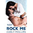 Rock Me (Bachelor Bad Boys Book 1)