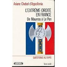 L'Extrême-droite en France : De Maurras à Le Pen