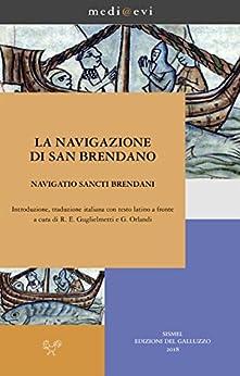 La navigazione di san Brendano/Navigatio sancti Brendani (medi@evi. digital medieval folders) di [Anonimo]