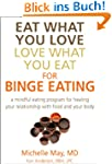 Eat What You Love, Love What You Eat...