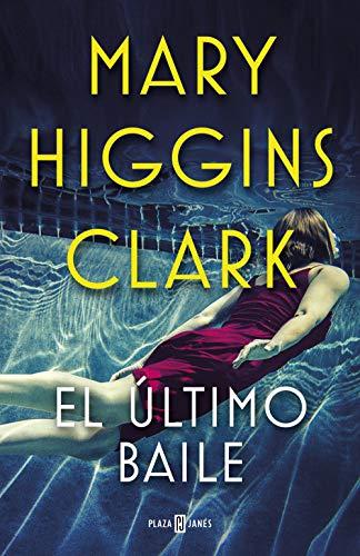 El último baile eBook: Mary Higgins Clark: Amazon.es: Tienda Kindle