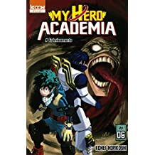 My hero academia (6) : My hero academia