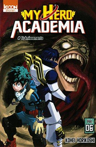 My Hero Academia T06 (06) par Kohei Horikoshi