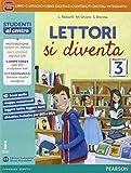 Lettori si diventa. Per la Scuola media. Con e-book. Con espansione online: 3