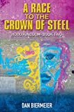 A Race to the Crown of Steel: Hobo Kingdom: Book Two (The Hobo Kingdom 2) (English Edition)