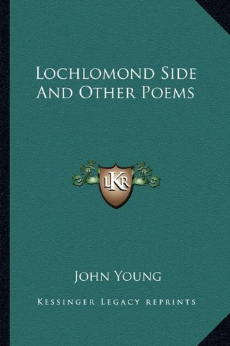 Lochlomond Side and Other Poems