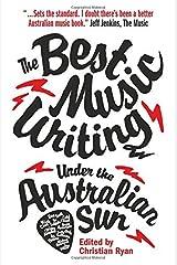 The Best Music Writing Under the Australian Sun by Christian Ryan (2014-09-01) Paperback