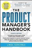 The Product Manager's Handbook - Linda Gorchels