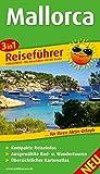 Mallorca: 3in1-Reiseführer für Ihren Aktiv-Urlaub, kompakte Reiseinfos, ausgewählte Rad- und Wandertouren, übersichtlicher Kartenatlas (Reiseführer / RF) - k. A.