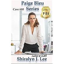 Case 610: Paige Bleu Series