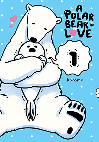 A Polar Bear in Love Vol. 1 por Koromo