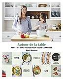 Telecharger Livres Autour de la Table Recettes Sans Viande pour Toute la Famille (PDF,EPUB,MOBI) gratuits en Francaise
