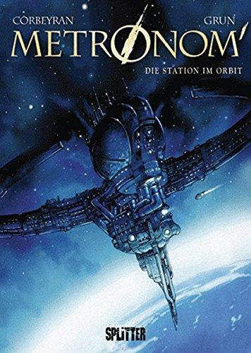Metronom: Band  2 - Die Station im Orbit