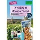PONS Lektüre in Bildern Französisch - Le vin bleu de Monsieur Dupont: 20 typisch französische Kurzgeschichten zum Sprachenlernen