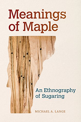 n Ethnography of Sugaring (Food and Foodways) (English Edition) ()