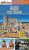 Petit Futé Aude, pays cathare par Le Petit Futé
