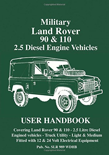 military-land-rover-90-110-25-diesel-engine-vehicles-user-handbook
