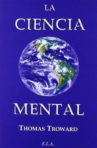 Ciencia mental, la (Nuevo Pensamiento (ela))
