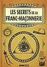 Les secrets de la franc-maçonnerie par Rigal