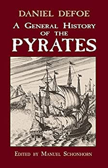 A General History of the Pyrates (Dover Maritime) by [Defoe, Daniel]