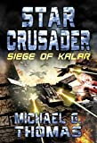 Star Crusader: Siege of Kalar