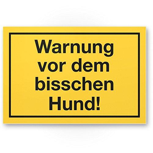 Warnung vor dem Bisschen Hund - lustiges Hunde Kunststoff Schild, Hinweisschild Grundstück - Türschild Haustüre, Warnschild kleine süße Hunde - Achtung Hund witzig