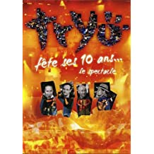Tryo - Tryo fête ses 10 ans... Le spectacle