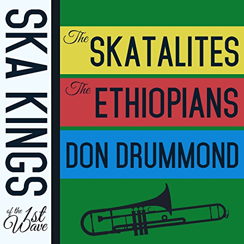 Ska Kings of the First Wave wi...