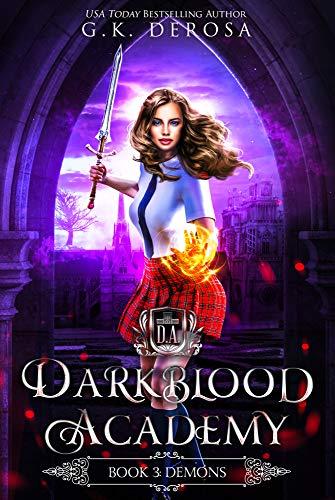 Darkblood Academy: Book Three: Demons (English Edition)
