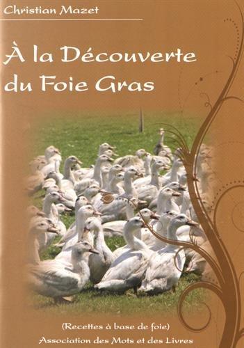 A la Découverte du Foie Gras