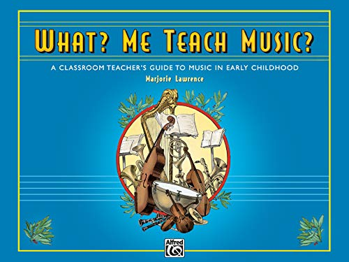 What? Me Teach Music?: Comb Bound Book