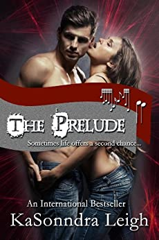 The Prelude (The Musical Interlude Book 1) by [Leigh, KaSonndra]
