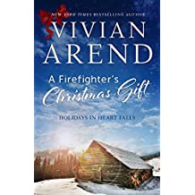 A Firefighter's Christmas Gift (Holidays in Heart Falls Book 1)