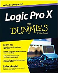 Logic Pro X For Dummies by Graham English (2014-08-11)