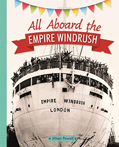 Reading Planet KS2 - All Aboard the Empire Windrush - Level 4: Earth/Grey band (Rising Stars Reading Planet) (English Edition)