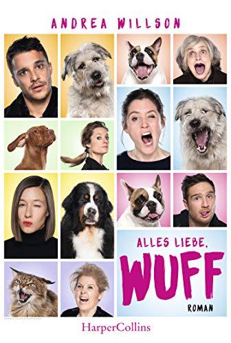 Alles Liebe, wuff: Das Buch zum Film (German Edition) por Andrea Willson