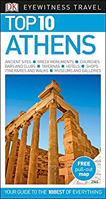 Top 10 Athens (DK Eyewitness Travel Guide)