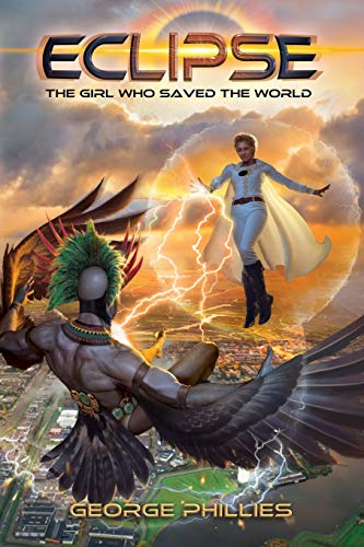 Eclipse: The Girl Who Saved the World (This Shining Sea, Band 1)