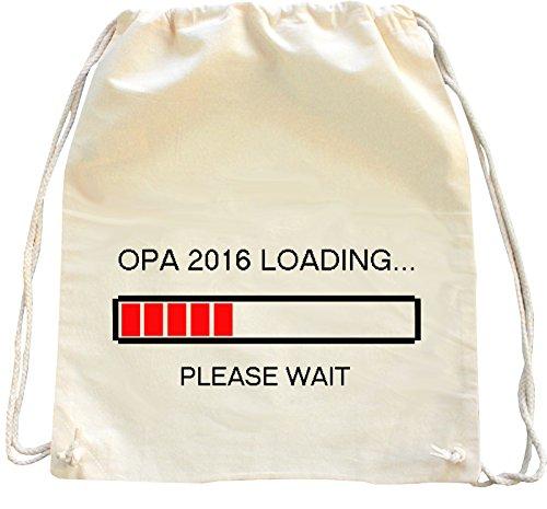 Mister Merchandise Zaino Borsa Sacco Opa 2016 Loading...Please Wait Opi Großvater Grandad , Colore: Naturale