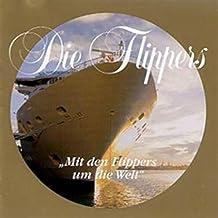 Die Flippers Gold Edition - Mit den Flippers um die Welt [CD 2007]