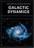 Image de Galactic Dynamics (Princeton Series in Astrophysics)