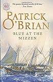 Blue at the Mizzen (Aubrey/Maturin Series)