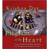 Pilgrim of the Heart - 3CDs audio: Stories of Neem Karoli Baba, Hanuman, and the Devo...