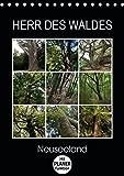 Herr des Waldes - Neuseeland (Tischkalender 2019 DIN A5 hoch): Neuseelands Pflanzen - ökologisch sehr vielfältig - entwickelten sich langsam im ... 14 Seiten ) (CALVENDO Natur)