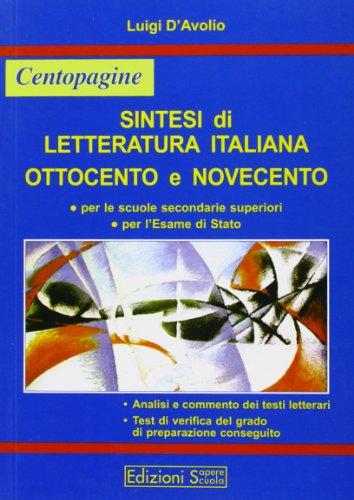 Sintesi di letteratura italiana. Ottocento e Novecento