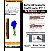 Autodesk Inventor Professional 2018 for Designers, 18th Edition (English Edition)