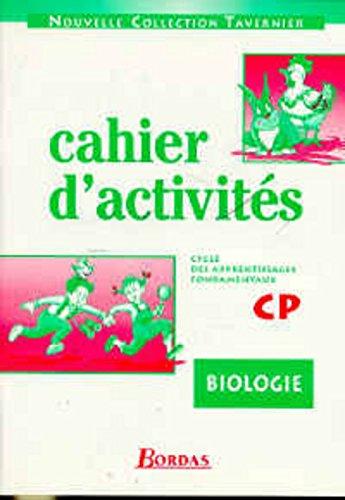 Cahier d'activités : biologie CP, cycle des apprentissages fondamentaux