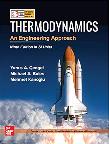 Thermodynamics, An Engineering Approach